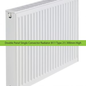 Double Panel Single Convector Radiator (K11 Type 21) 300mm High
